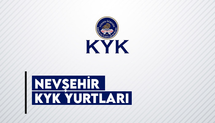 Nevşehir KYK Yurtları Hakkında Bilgiler 2020-2021